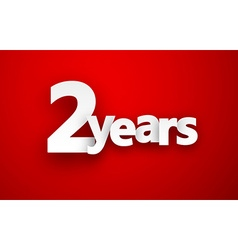 Two years paper sign vector