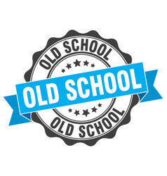 Old school stamp sign seal vector