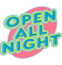 Open All Night elemtns vector image