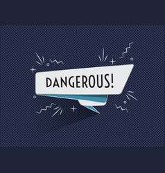 ribbon banner with text dangerous vector image
