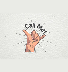 realistic hand gesture - call me shaka brah vector image vector image