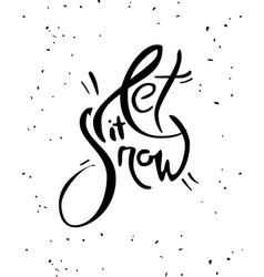 let it snow lettering creative handwritten poster vector image