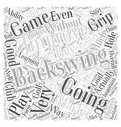 Improving Your Backswing Effectively Word Cloud vector