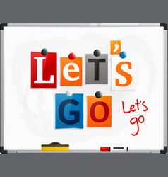 Lets go made from newspaper letters vector