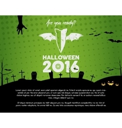 Happy Halloween 2016 green landscape poster Are vector image vector image