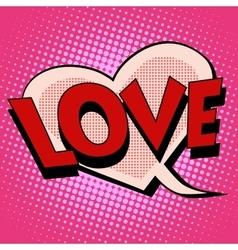 Comic bubble heart shape love vector