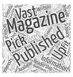 Picking up the right magazine publishing for you vector