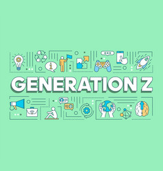 Generation z word concepts banner modern vector
