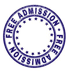 Grunge textured free admission round stamp seal vector