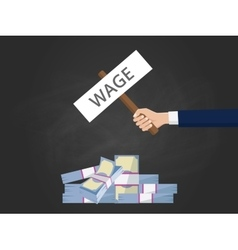 wage concept with hand holding a banner text with vector image