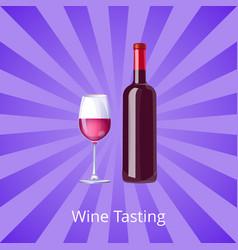wine tasting poster bottle burgundy and glass vector image