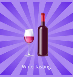 wine tasting poster bottle burgundy wine and glass vector image
