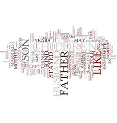 Like father text background word cloud concept vector