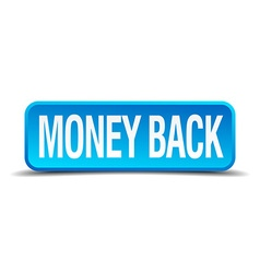 Money back blue 3d realistic square isolated vector