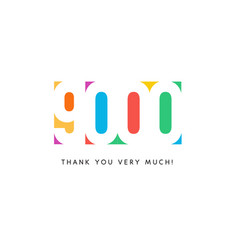 Nine thousand subscribers baner colorful logo for vector