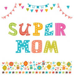 Super Mom Hand draw background for Happy Mothers vector