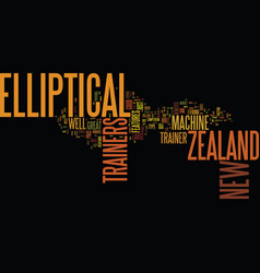 elliptical trainers from new zealand text vector image