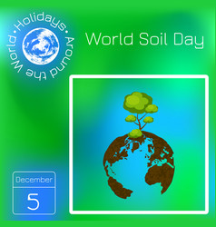 World soil day planet earth soil texture tree vector