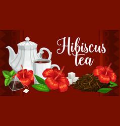 herbal tea hibiscus flower teabags and teapot vector image