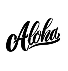 aloha lettering phrase isolated on white vector image