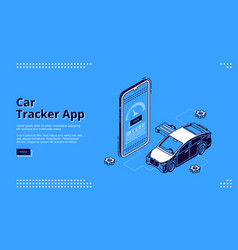 car tracker app isometric landing page gps service vector image
