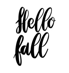 hello fall lettering phrase on white background vector image