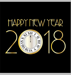 Happy new year 2018 with clock on black vector