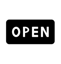 sign open vector image vector image