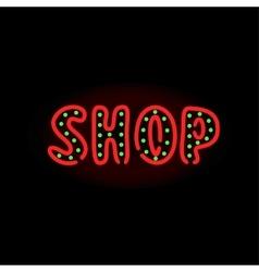 Light neon shop label vector image vector image