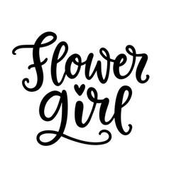 Flower girl lettering wedding calligraphy vector