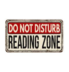 do not disturb reading zone vintage rusty metal vector image vector image