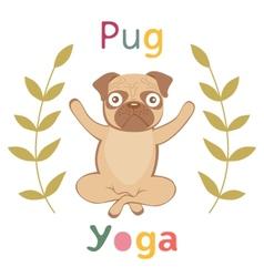 An of pug doing yoga vector