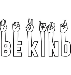 be kind isolated on white background vector image