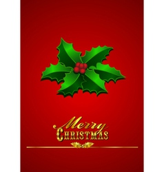 Christmas Card Holly - Red Background vector image