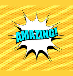 comic amazing bright wording template vector image