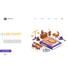 Isometric law court cartoon 3d concept landing vector