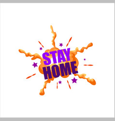 Stay home text warning banner backgrounds boom vector
