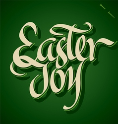 EASTER JOY hand lettering vector image vector image