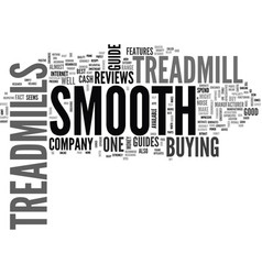 who dominates the treadmill reviews smooth vector image vector image