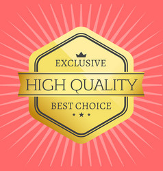 High quality best choice stamp premium label award vector