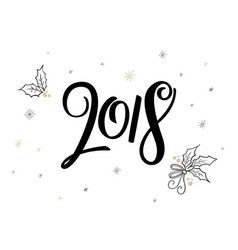 hand lettering new 2018 year label with vector image