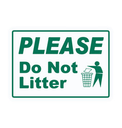 Please for not litter sign eps10 vector