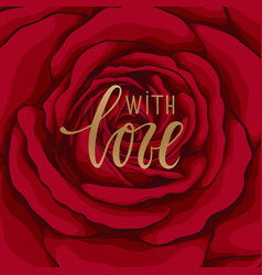 with love hand drawn calligraphy and brush pen vector image vector image