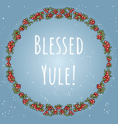 blessed yule boho lettering in a wreath of red vector image