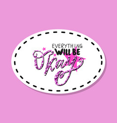 Everything will be okay patch vector