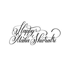Happy Maha Shivratri handwritten ink lettering vector