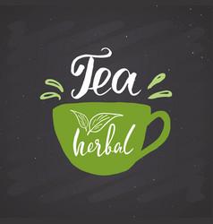 Herbal tea lettering handwritten sign hand drawn vector