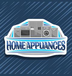 Logo for home appliances vector