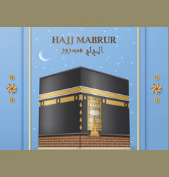 Hajj mabrur islamic background greeting card with vector