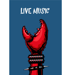 Live music poster with crab claw heavy metall vector